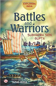 Outset-Rakhi Jayashankar's blog: Review of Exploring India Battles and Warriors by ...