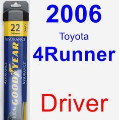 Driver Wiper Blade for 2006 Toyota 4Runner - Assurance