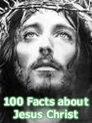 Bible Prophecy - 100 Facts about Jesus Christ