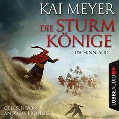 Folge 1: Die Sturmkönige - Dschinnland von Kai Meyer im Microsoft Store entdecken