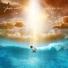 Souled Out – Jhené Aiko | New Release + Credits * http://voiceofsoul.it/souled-out-jhene-aiko/