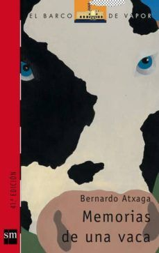 MEMORIAS DE UNA VACA   BERNARDO ATXAGA   Comprar libro 9788434840478 Toddler Books, Childrens Books, Up 2009, Work Relationships, Lectures, Book Lovers, Audio Books, Growing Up, How To Find Out