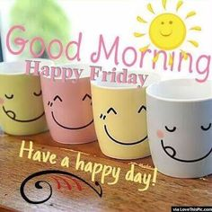 happy friday images pictures quotes wallpapers photos for good morning friday funny images friday masti images weekend masti images Good Morning Happy Friday, Good Morning Funny, Have A Happy Day, Good Morning Coffee, Good Morning Friends, Good Morning Greetings, Good Morning Images, Good Morning Quotes, Friday Fun