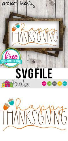 Free SVG Cut File - Happy Thanksgiving w/Acorns - Burton Avenue