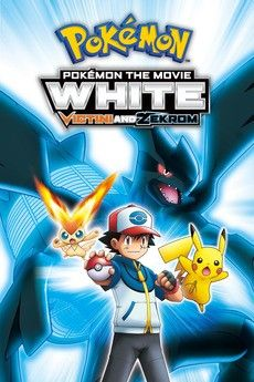 ™ Pokémon the Movie White: Victini and Zekrom streaming vf film complet gratuit ^^Full HD^^ Film Pokemon, Pokemon Noir, Pokemon Movies, Film Movie, Hd Movies, Movies Online, Movies And Tv Shows, Movies 2019, Pikachu
