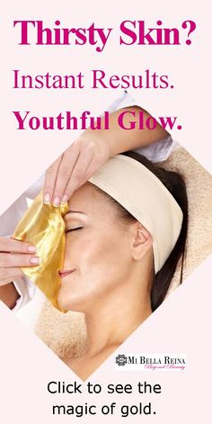Thirsty Skin. Instant Results. Youthful Glow. #bellaskin Click to see the Magic of GOLD.