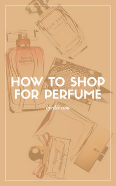 The six rules of fragrance shopping that you need to know when looking for a new perfume. // #Shopping #Tips