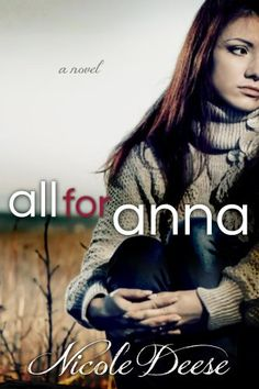 One of the best books I've ever read.. You have to read this book!! It will bless you in many ways!!     All For Anna by Nicole Deese, http://www.amazon.com/dp/B00B4XI0SG/ref=cm_sw_r_pi_dp_h-Sarb0RH1Q9M