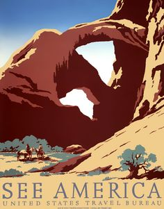 See America: A WPA Federal Art Project poster for the United States Travel Bureau promoting tourism. The poster shows two cowboys on horseback near a western desert rock formation. Illustrated by Frank S. Nicholson, c. 1936.