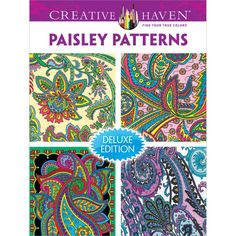 Creative Haven: Paisly Patterns Delux Edition Coloring Book