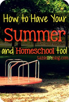 It's easy to get lost in lesson plans and homeschool happenings, but I've learned that it is possible to enjoy summer and homeschool too.