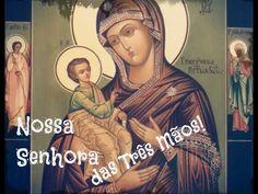 Nossa Senhora das Três Mãos - YouTube