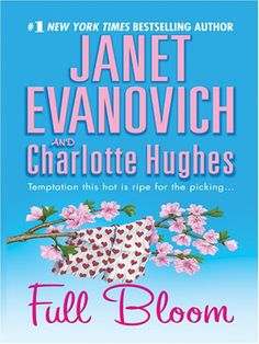 Full Bloom (2005) - Max Holt # 5 -  Janet Evanovich