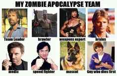 My zombie apocalypse team. I can't believe you had Justin bieber on your team in the first place Apocalypse Des Zombies, Zombie Apocalypse Team, Post Apocalypse, Chuck Norris, Funny Captions, Funny Memes, Justin Bieber, Martial, Funny Stuff