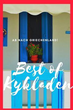 Naxos, Paros, Mykonos - ein Traum! Tipps für wunderbare Tage auf den Kykladen findet ihr hier.