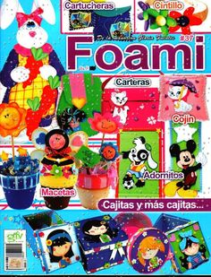 manualidades en foamy con moldes Diy And Crafts, Arts And Crafts, Magazine Crafts, Handbag Patterns, Free Pattern, Quilts, Dolls, Album, Education