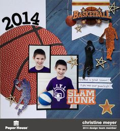 Basketball Layout - Paper House Productions - Scrapbook.com