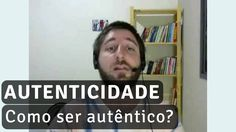 O que é ser autêntico? Como ser quem eu sou? Reflexões sobre a autenticidade numa ótica existencialista...