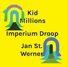 Imperium Droop Kid Millions Jan St Werner Album