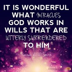 16 Awesome Quotes about Surrendering to God | ChristianQuotes.info