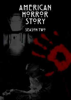 American Horror Story Season 2 Asylum