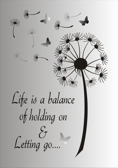 Life is a balance of holding on and letting go Stencil - Reusable STENCIL - 7 Sizes Available - Create Inspirational Signs ! - Life is a Balance of holding on and letting go…. This ad is for the blue mylar professional stenci - Great Quotes, Me Quotes, Qoutes, Motivational Quotes, Stencils, Inspirational Signs, Inspiring Quotes, Stencil Designs, New Wall