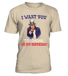 # 4th Of July Drinking Uncle Sam .  I Want You To Drink - 4th Of July Drinking Uncle Sam T Shirt Funny July 4th Independence Day T Shirt Design - Drinkin' Like Uncle Sam. Great shirt to wear on 4th of July, Memorial Day, Labor Day, or Veterans Day to celebrate America. Get it now because this is not available in other stores. Be a Patriot with this independence 'day drinking' Merica Shirt. Perfect gift for your drinking buddies. This is surely an attention-grabber. featuring Uncle Same…