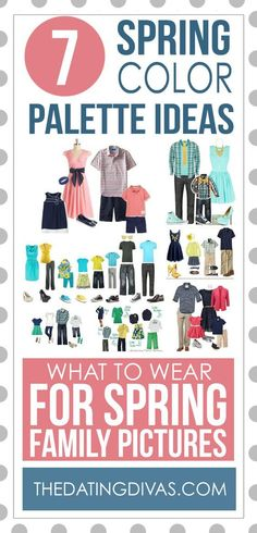 What to Wear for Spring Family Pictures or engagement sessions. Seven spring color palette ideas #whattowear