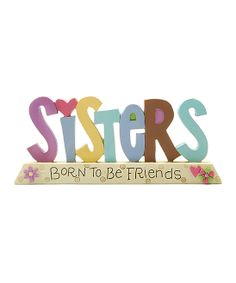 From Ronnie Walter, Take a look at this 'Sisters Born to be Friends' Block by Blossom Bucket on today! Love My Sister, Best Sister, Sister Friends, I Love Girls, My Best Friend, Best Friends, Love You, My Love, Sister Sister
