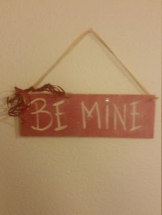 Valentine's Day Be Mine Rustic Wood Sign Wall Decor by BabyRaggz