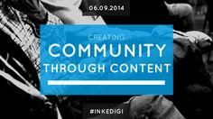 Creating Community through Content