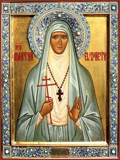 New Martyr, Grand Duchess Elizabeth, Sister of Tsarina Alexandra.