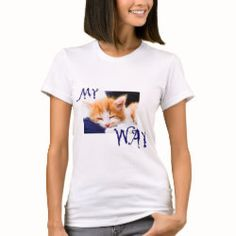 This is my way - and my life! Statements, My Way, Pets, My Life, T Shirts For Women, Fashion, Clothing Accessories, Animals And Pets, Moda
