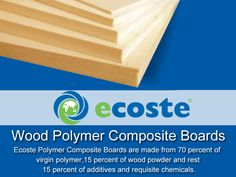 Select the ‪#‎WPC‬ ‪#‎Boards‬ through Ecoste & Give your ‪#‎Home‬ New & Stylish Look - http://www.ecoste.in/wpc-board