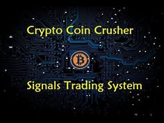Crypto Coin Crusher - Signals Trading System - YouTube