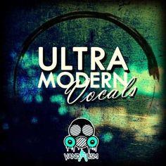 Ultra Modern Vocals WAV DiSCOVER   August 27 2016   182 MB 'Ultra Modern Vocals'…