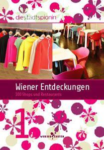 Die Stadtspionin / Wiener Entdeckungen 1 Shops, Animal Posters, Film Books, Come And See, Vienna, The 100, Shabby Chic, Writing, Restaurants