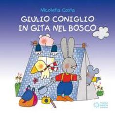 #Giulio coniglio in gita nel bosco  ad Euro 7.50 in #Cittadelsole #I libri 3 6 anni
