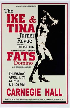 Ike and Tina Turner at Carnegie Hall with Fats Domino in Carnegie Hall, Vintage Concert Posters, Vintage Posters, Music Posters, Soul Singers, Female Singers, Soul Music, My Music, Like A Rolling Stone