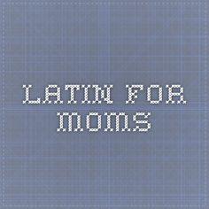 Latin For Moms