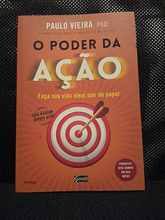 Livro O Poder da Ação - Paulo Vieira #leitura #literatura #coaching #AutoAjuda