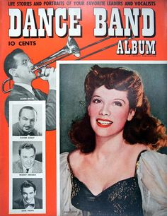 Dance Band Album 1942 Dinah Shore; also, Glenn Miller, Xavier Cugat, Woody Herman, and Gene Krupa.