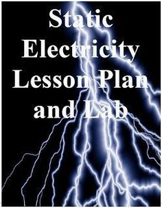 FREE SCIENCE LESSON - Static Electricity Lab Best for middle school or upper elementary