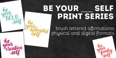 Be Your Self Print Series | Random Olive