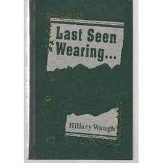 Last Seen Wearing by Hillary Waugh