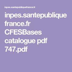 inpes.santepubliquefrance.fr CFESBases catalogue pdf 747.pdf