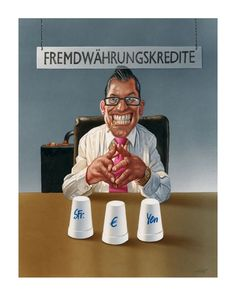 made by: Gerhard Haderer (take a gamble on the financial market)