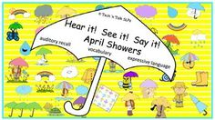 Seek & Find April Showers theme.  Auditory recall for one-, two-, and three-step directions.  Great activity for vocabulary and formulating descriptive sentences.
