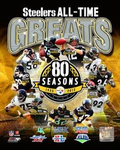 Pittsburgh Steelers 80th Anniversary NFL All Time Greats 8x10 Photo by J & C Baseball Clubhouse. $6.99. This 8x10 photo is perfect for any Steelers fan! Fits perfectly into any standard frame.