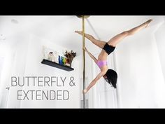 Butterfly & Extended Butterfly | Pole Diaries - YouTube